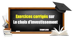 exercices choix investissement