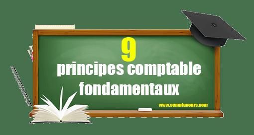 9 principes comptables fondamentaux